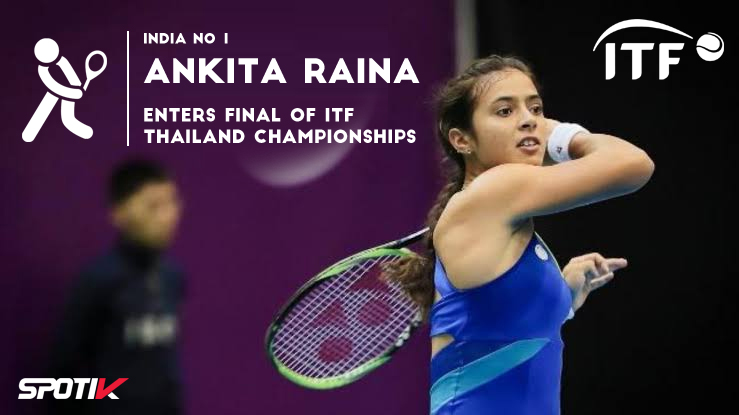 Ankita Raina enters final of ITF Thailand Championships