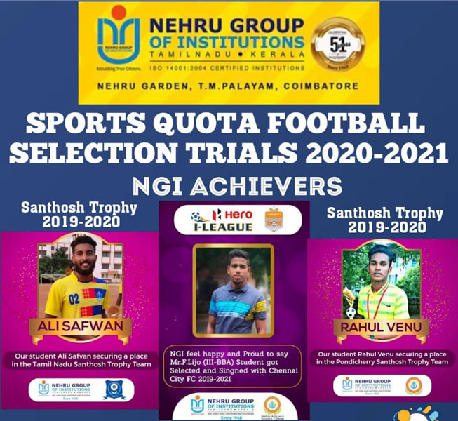 Nehru Group of Instituions – Sports Quota Selection for Football