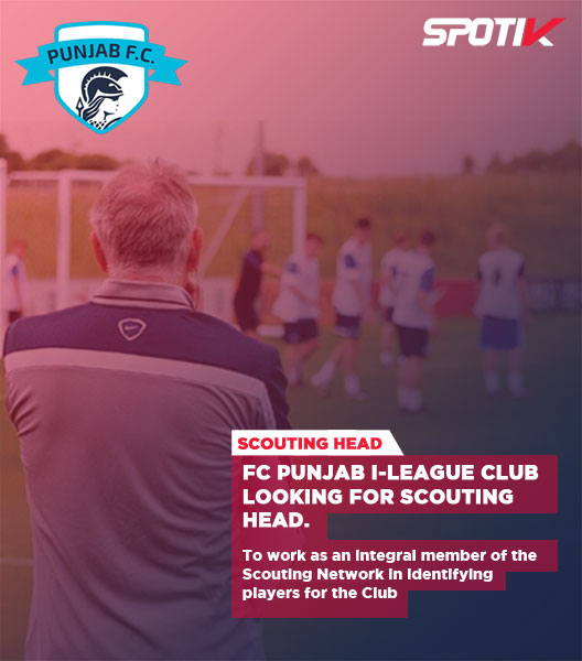I-League Club Punjab FC looking for Scouting Head.