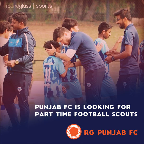 Punjab FC is looking For Part Time Football Scouts.