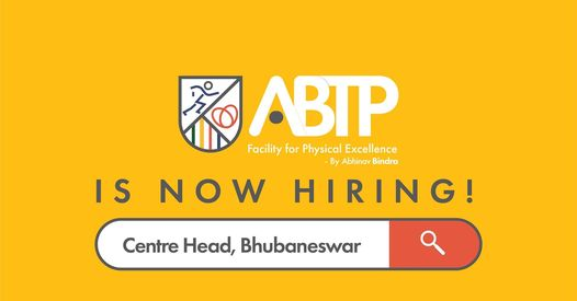 Abhinav Bindra Targeting Performance, ABTP is looking for a Centre Head to join them in Bhubaneshwar, Odisha.