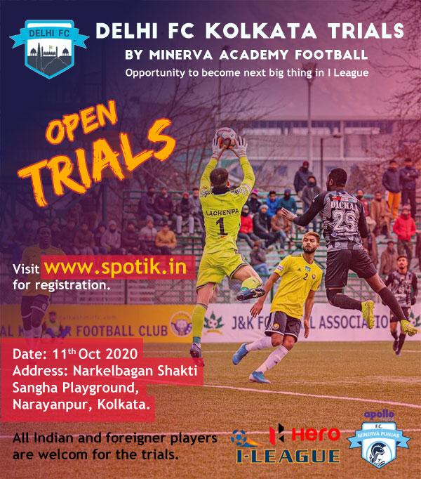 Delhi FC Kolkata Open Trials