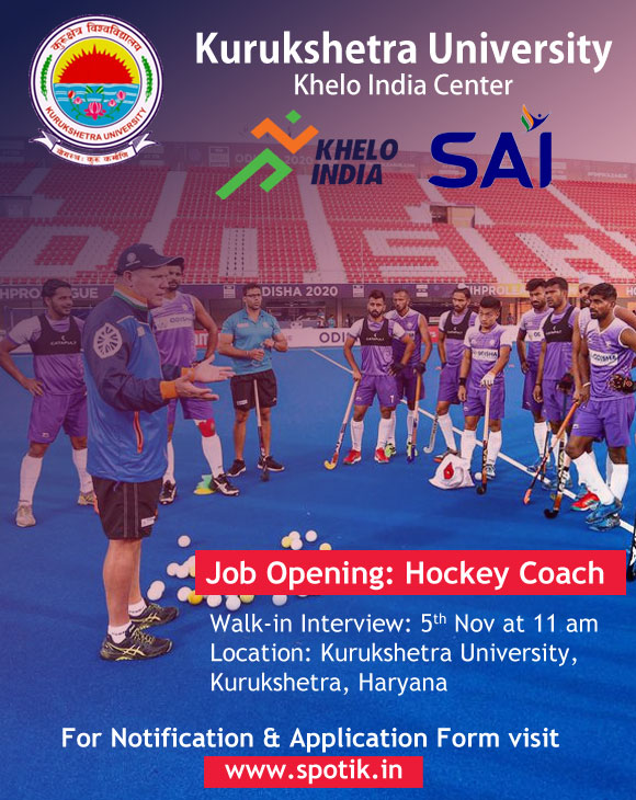 The Walk-in Interview for the Post of Hockey Coach, Khelo India Center.