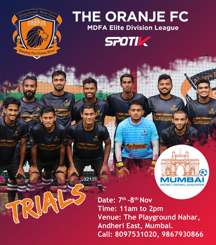 The Oranje FC, Elite Division Trials, Mumbai