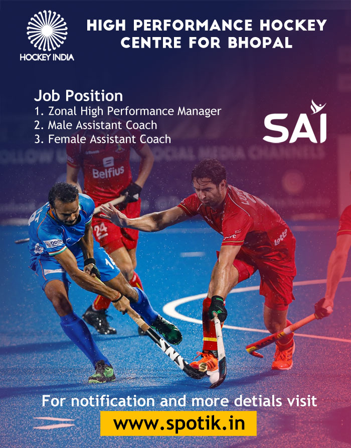 Hockey India looking for Assistant Coach, High Performance Hockey Centre for Bhopal - SAI
