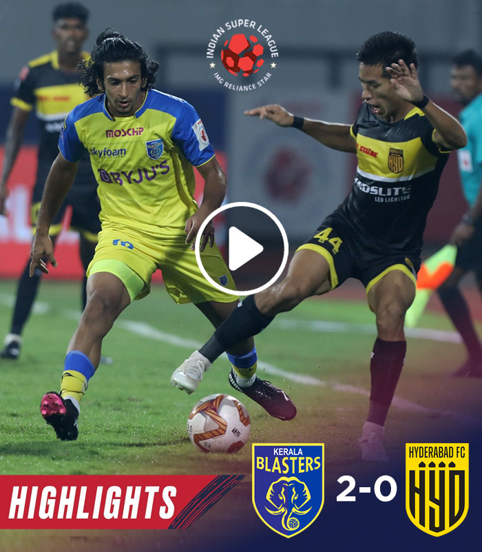 Highlights - Kerala Blasters Hyderabad FC