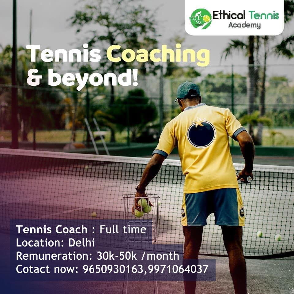 Tennis Coach Jobs in Ethical Tennis Academy, Delhi