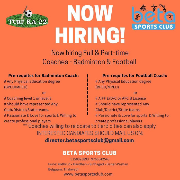 BETA Sports Club is looking for coaches(Football & Badminton) for its Pune & Belgaum