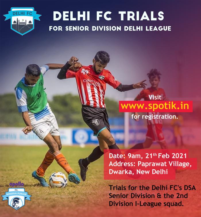 Delhi FC open Trials, New Delhi