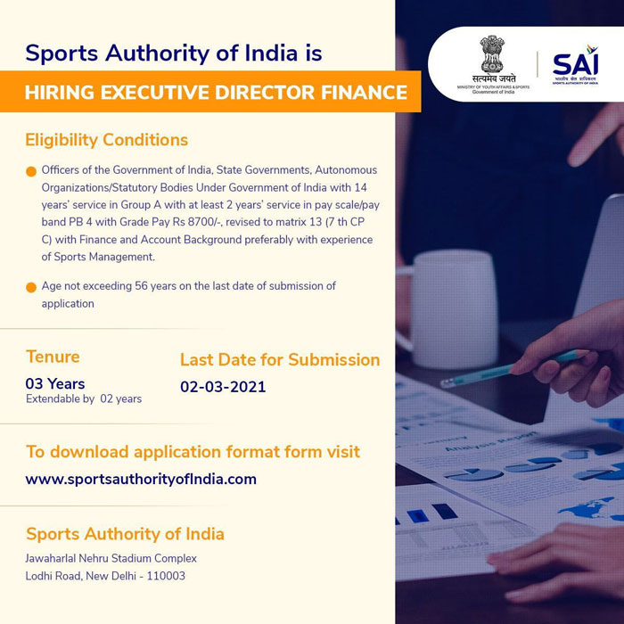 Sports Authority of India is Hiring Executive Director Finance.