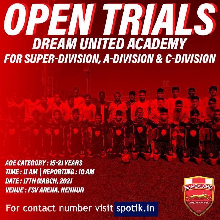 Dream United Academy, Bengaluru Trials