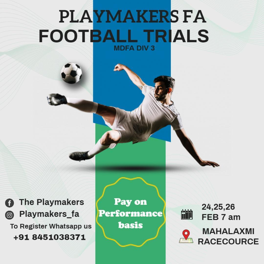 Playmakers FA Football Trials, Mumbai