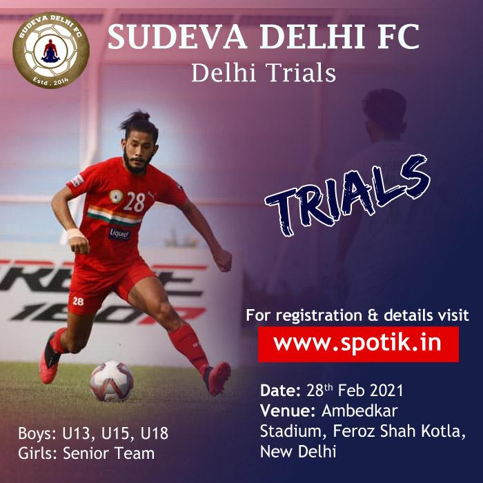 Sudeva Delhi FC Trail, new Delhi