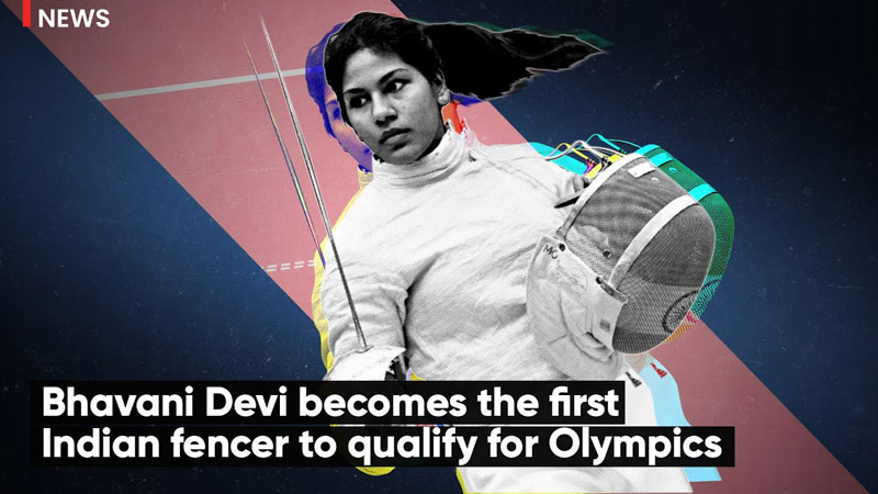 Bhavani Devi becomes first Indian fencer to qualify for the Olympics