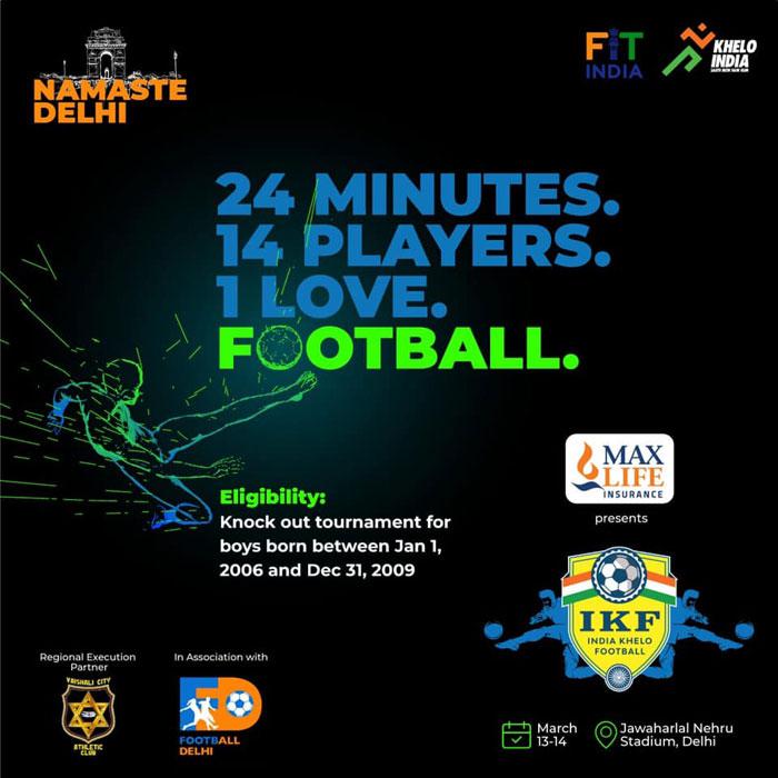 Football Delhi and Max life present IKF Delhi