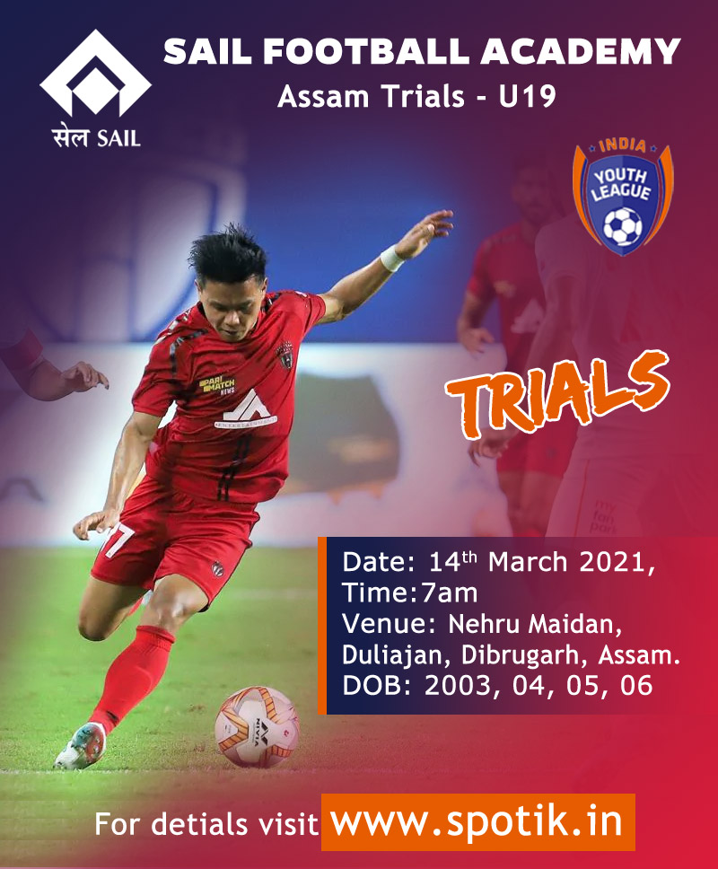 SAIL Football Academy, Assam Trials