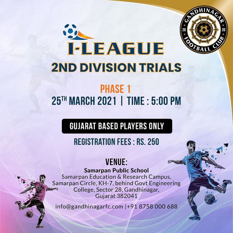 Gandhinagar FC Trials for I League 2 Division