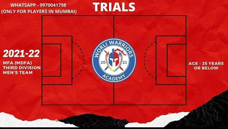 Worli Warriors Academy trials, Mumbai MDFA 3rd Div