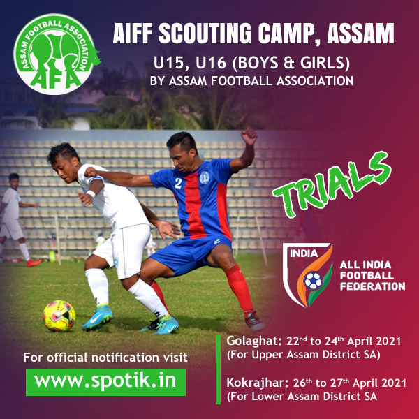 AIFF Scouting Camp U15 & U16 for Indian National Teams, Assam