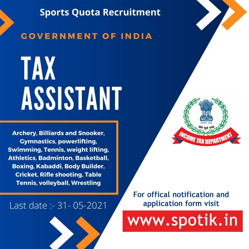 Tax Assistant Sports Quota Recruitment 2021