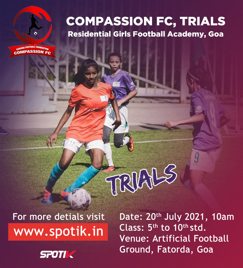 Compassion FC Residential Girls Football Academy Scholarship Trials , Goa