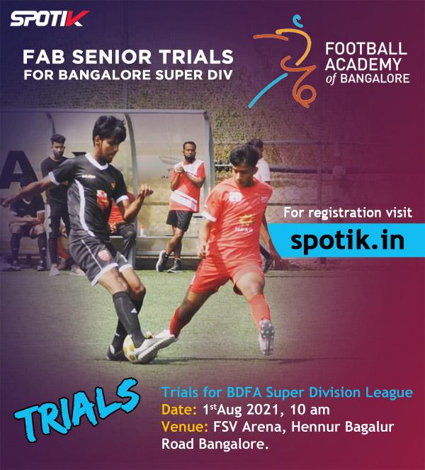 Football Academy of Bangalore, Senior Team Trials.