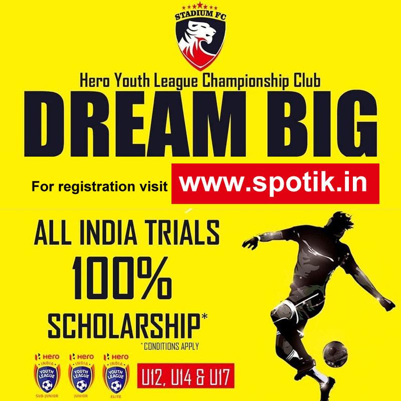 Stadium FC all India Trials and get 100% Scholarship.