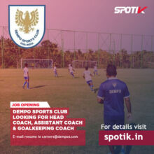 Dempo Sports Club Looking for Football Coaches.