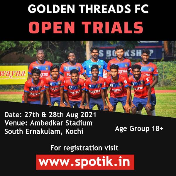 Golden Threads FC Trials, Kochi
