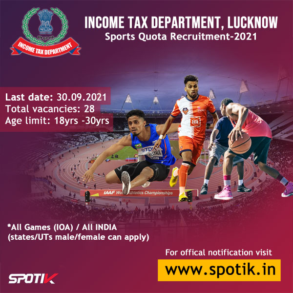 Income Tax Recruitment 2021, Lucknow - Sports Quota