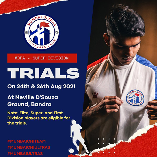 Mumbai Ultras FC Trials - MDFA Super Div