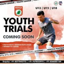 Neroca Football Academy Youth Trials, Delhi & Manipur.