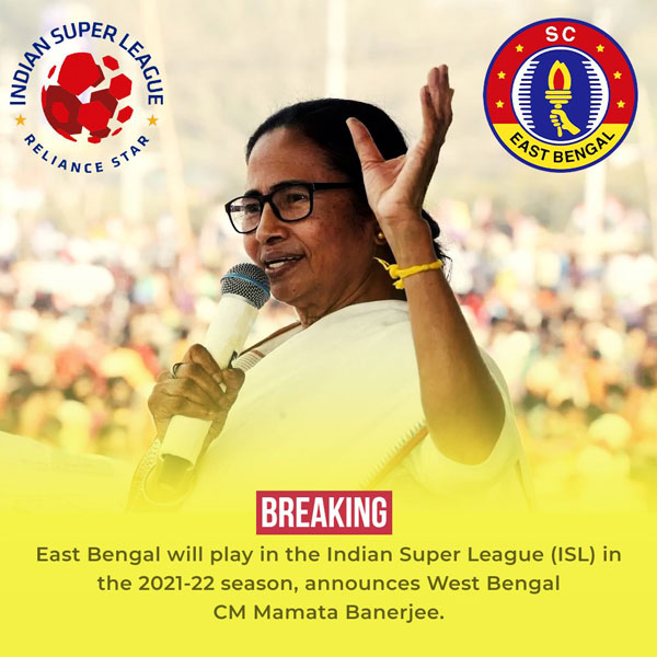East Bengal will play in the ISL in the 2021-22 season.
