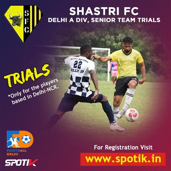 Shastri FC, Delhi-NCR Trials