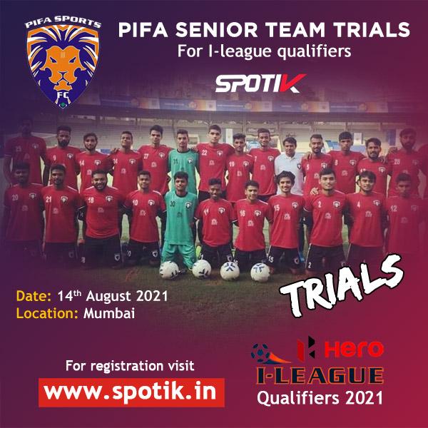 PIFA Senior Team Trials, Mumbai