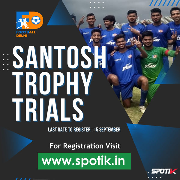 New Delhi Santosh Trophy trials