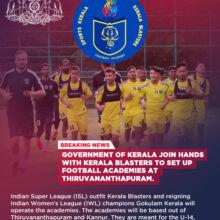 Government of Kerala join hands with Kerala Blasters, Gokulam Kerala to set up football academies