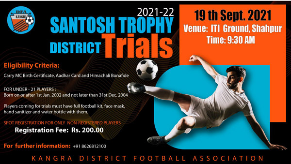 Kangra District Santosh Trophy Trials 2021