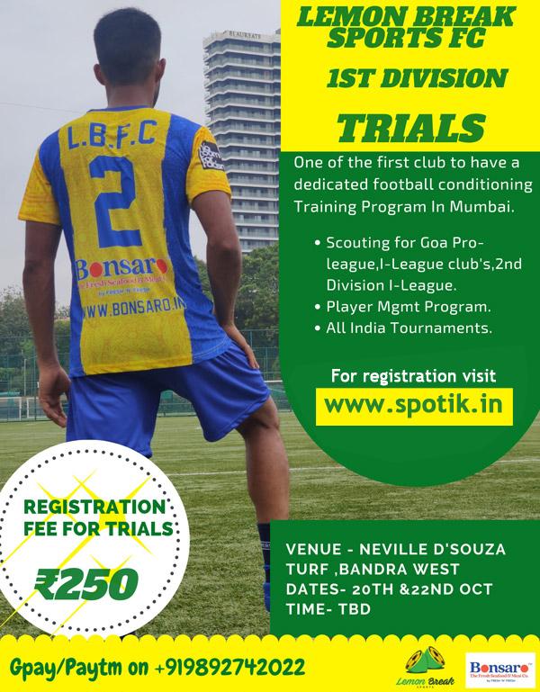 Lemon Break Sports, Mumbai League Trials